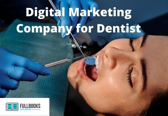 Digital Marketing Company for Dentist